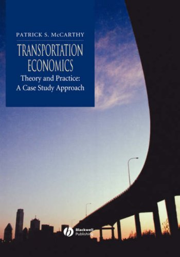 Transportation Economics Theory and Practice - A Case Study Approach  2001 edition cover