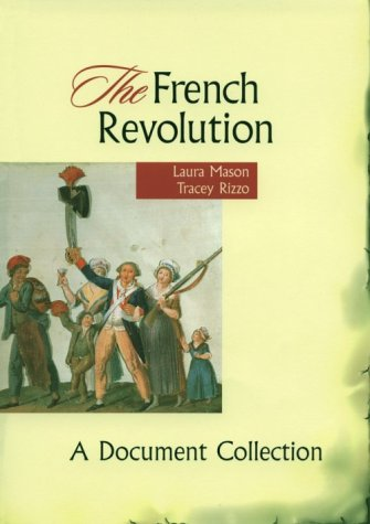 French Revolution A Document Collection  1999 edition cover