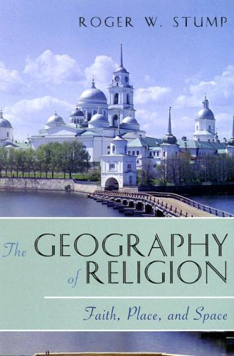 Geography of Religion Faith, Place, and Space  2008 edition cover