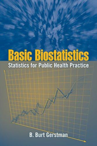 Basic Biostatistics Statistics for Public Health Practice  2008 edition cover