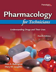 Pharmacology for Technicians Understanding Drugs and Their Uses 4th 2010 edition cover