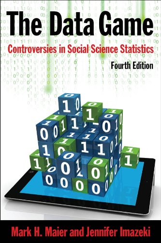 Data Game Controversies in Social Science Statistics 4th 2013 (Revised) edition cover