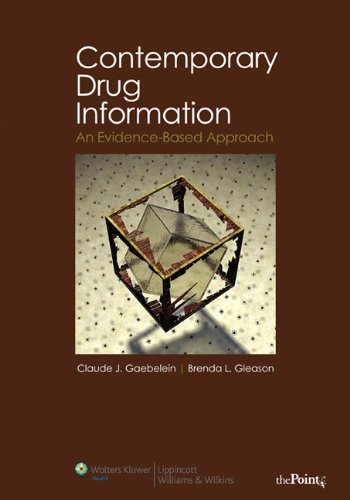 Contemporary Drug Information An Evidence-Based Approach  2008 edition cover