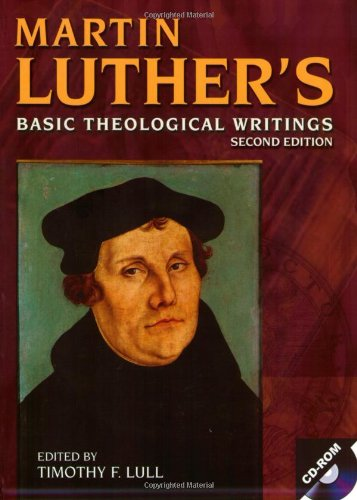 Martin Luther's Basic Theological Writings  2nd 2004 edition cover