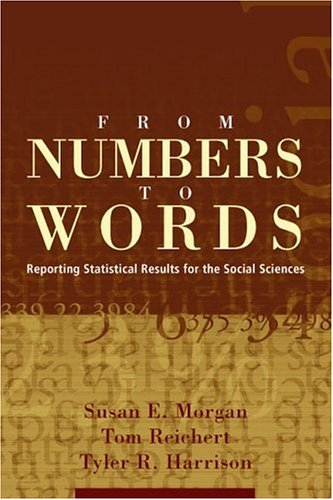 From Numbers to Words Reporting Statistical Results for the Social Sciences  2002 edition cover