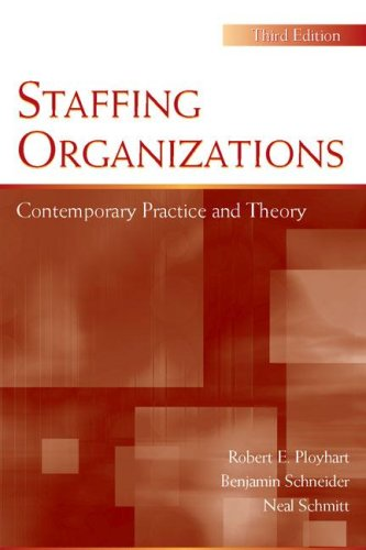 Staffing Organizations Contemporary Practice and Theory 3rd 2005 (Revised) edition cover