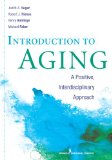Introduction to Aging A Positive, Interdisciplinary Approach  2012 9780826108807 Front Cover