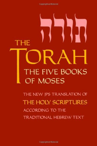 Torah The Five Books of Moses - The New JPS Translation of the Holy Scriptures According to the Traditional Hebrew Text N/A edition cover