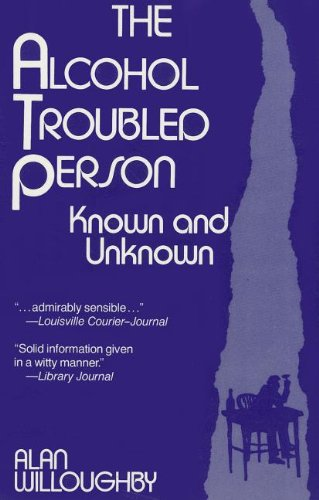 Alcohol Troubled Person Known and Unknown  1979 9780882296807 Front Cover