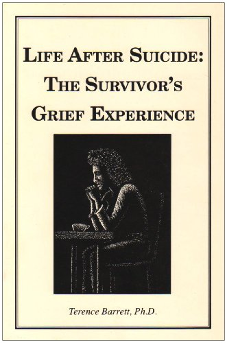 Life after Suicide : The Survivor's Grief Experience N/A 9780966475807 Front Cover
