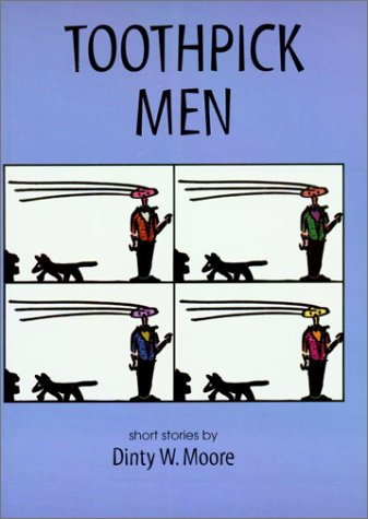 Toothpick Men 1st 1998 9780966602807 Front Cover