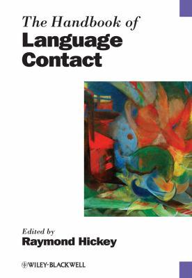 Handbook of Language Contact   2010 (Handbook (Instructor's)) 9781405175807 Front Cover