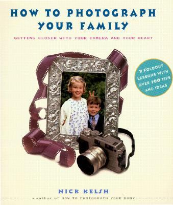 How to Photograph Your Family   2001 9781556709807 Front Cover