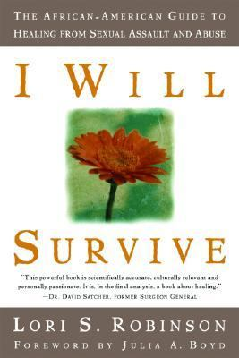 I Will Survive The African-American Guide to Healing from Sexual Assault and Abuse  2003 edition cover