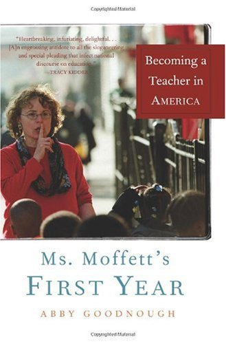 Ms. Moffett's First Year Becoming a Teacher in America N/A edition cover