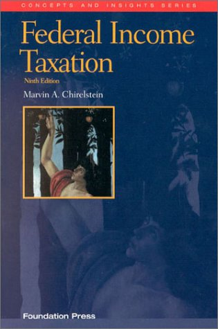 Federal Income Taxation : A Law Student's Guide to the Leading Cases and Concepts 9th 2002 edition cover