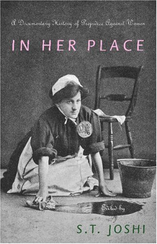 In Her Place A Documentary History of Prejudice Against Women  2006 edition cover