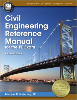 Civil Engineering Reference Manual for the PE Exam  13th edition cover