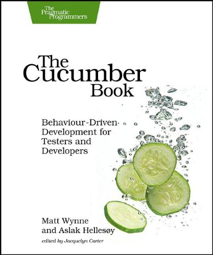 Cucumber Book Behaviour-Driven Development for Testers and Developers  2011 9781934356807 Front Cover