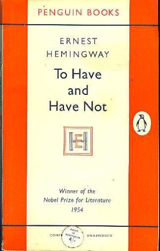 To Have and Have Not  N/A edition cover