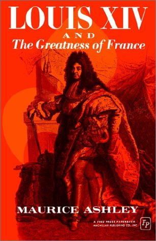 Louis Xiv and the Greatness of France   1965 edition cover