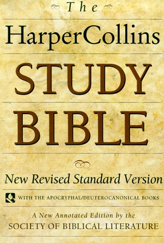 HarperCollins Study Bible New Revised Standard Version (with the Apocryphal/Deuterocanonical Books)  1993 (Revised) 9780060655808 Front Cover