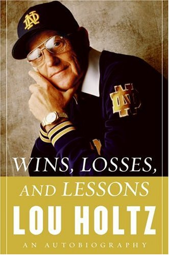 Wins, Losses, and Lessons An Autobiography  2006 9780060840808 Front Cover