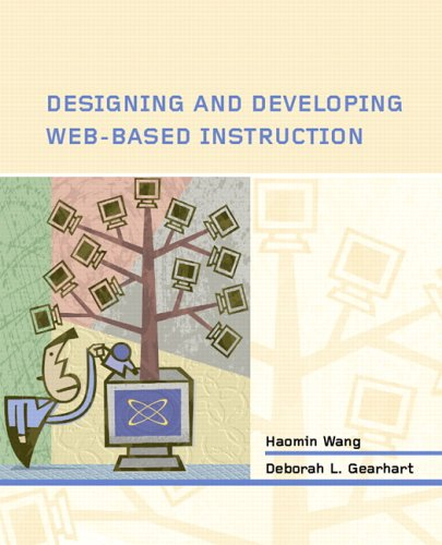 Designing and Developing Web-Based Instruction   2006 9780130987808 Front Cover