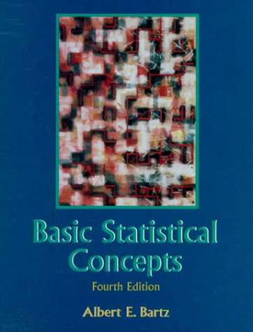 Basic Statistical Concepts  4th 1999 (Revised) 9780137371808 Front Cover