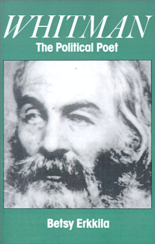Whitman the Political Poet   1997 (Reprint) 9780195113808 Front Cover