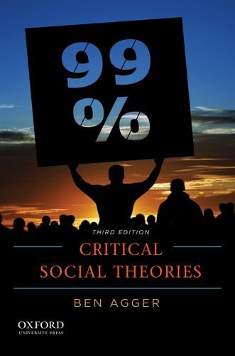 Critical Social Theories  3rd 2013 9780199300808 Front Cover