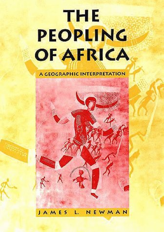 Peopling of Africa A Geographic Interpretation  1997 edition cover