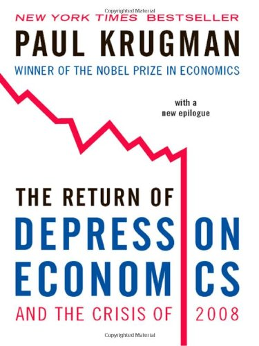 Return of Depression Economics and the Crisis of 2008   2009 edition cover
