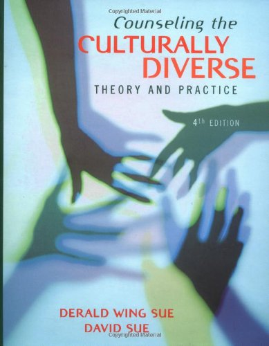 Counseling the Culturally Diverse Theory and Practice 4th 2002 (Revised) edition cover