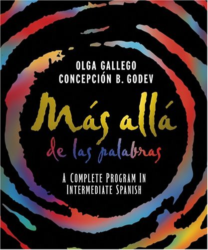 Mas allade las Palabras A Complete Program in Intermediate Spanish, Student Text and Cassette 11th 2004 9780471589808 Front Cover
