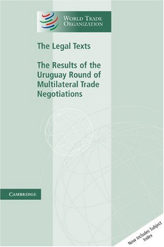 Legal Texts The Results of the Uruguay Round of Multilateral Trade Negotiations  1999 edition cover