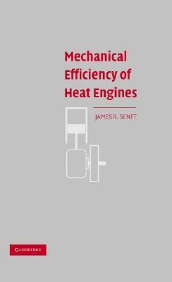 Mechanical Efficiency of Heat Engines   2006 9780521868808 Front Cover