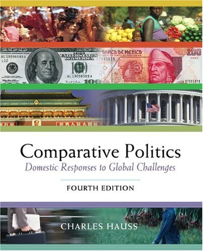 Comparative Politics Domestic Responses to Global Challenges 4th 2003 9780534572808 Front Cover