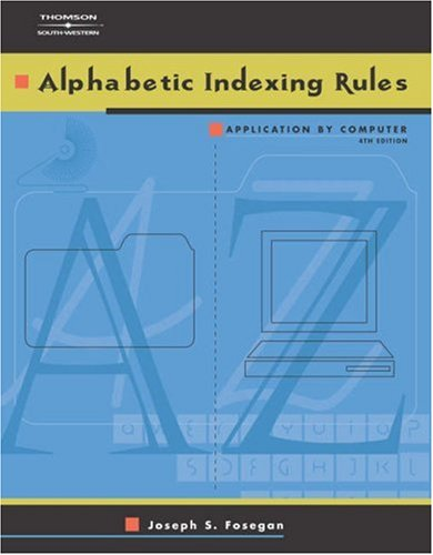 Alphabetic Indexing Rules Application by Computer 4th 2003 9780538970808 Front Cover