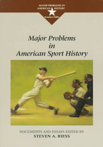 Major Problems in American Sport History  1st 1997 edition cover