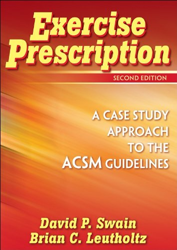 Exercise Prescription A Case Study Approach to the ACSM Guidelines 2nd 2007 (Revised) edition cover
