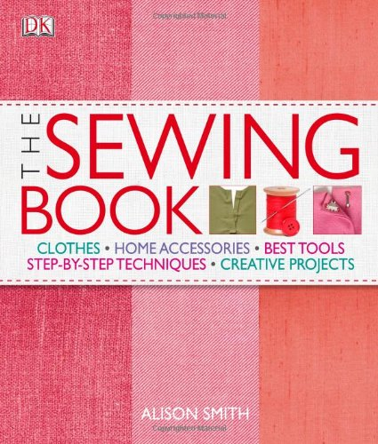 Sewing Book Clothers - Home Accessories - Best Tools - Step-by-Step Techniques - Creative Projects  2009 edition cover