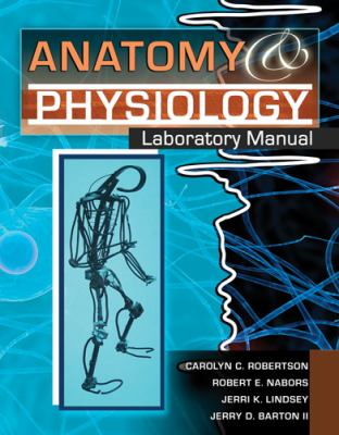 Anatomy and Physiology Laboratory Manual  5th (Revised) 9780757562808 Front Cover