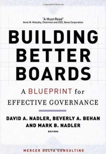 Building Better Boards A Blueprint for Effective Governance  2006 edition cover