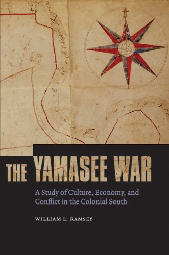 Yamasee War A Study of Culture, Economy, and Conflict in the Colonial South  2010 edition cover