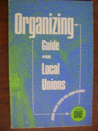 ORGANIZING GUIDE FOR LOCAL UNIONS 1st edition cover