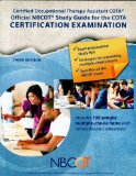 NBCOT Official COTA Study Guide Certified Occupational Therapy Assistant Certification Examination 3rd 2013 edition cover