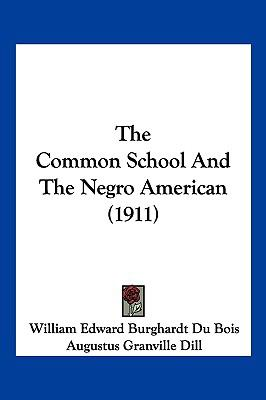 Common School and the Negro American  N/A edition cover