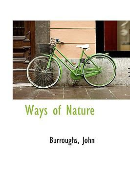 Ways of Nature  N/A 9781113495808 Front Cover