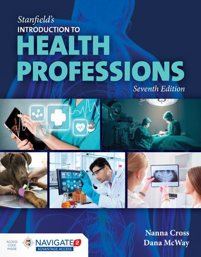 Stanfield's Introduction to Health Professions:   2016 9781284098808 Front Cover